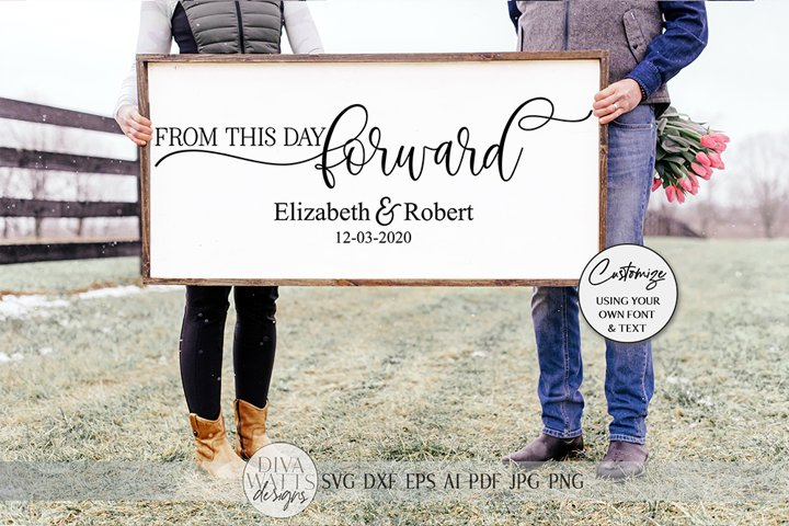 From This Day Forward SVG   Wedding & Marriage Sign SVG   dx
