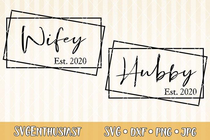 Wifey Hubby est 2020 SVG cut file