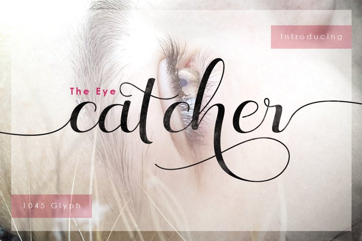 The Eye Catcher