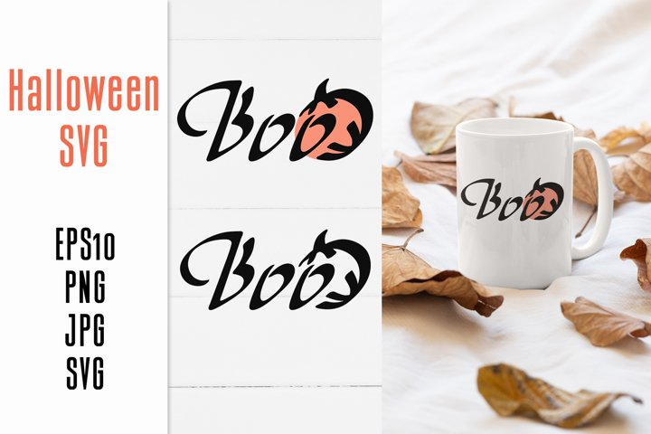 Halloween SVG BOO Quote / T-shirt design