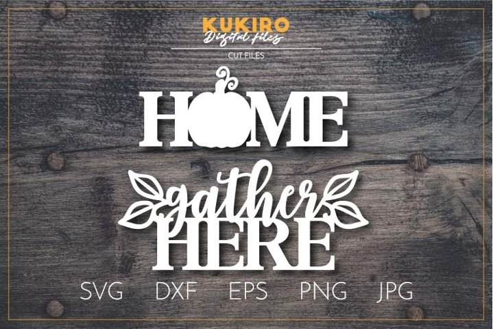Home Gather here SVG DXF- Fall Laser cut - Cnc wood cutting
