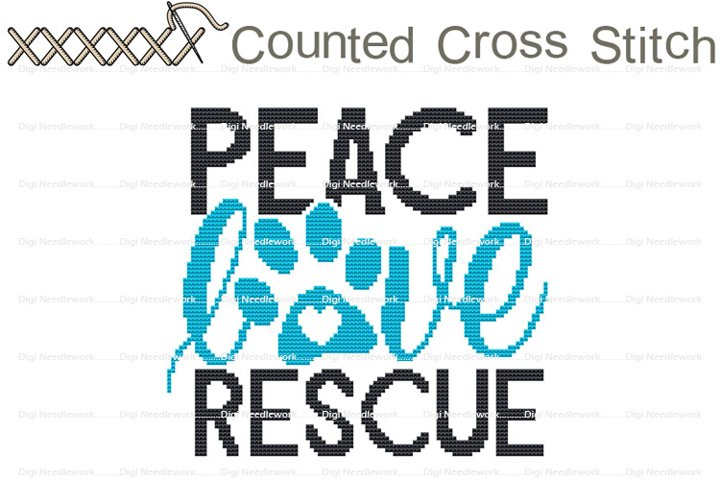 Peace Love Rescue Cat Dog Pet Shelter COUNTED Cross Stitch