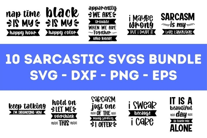 10 Sarcastic SVG Bundle Vol. 2