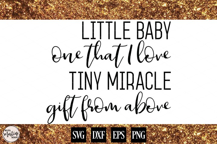 Little Baby, One That I Love Baby Quote