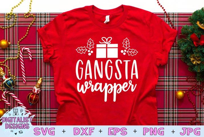 Gangsta Wrapper SVG, Christmas SVG, Funny