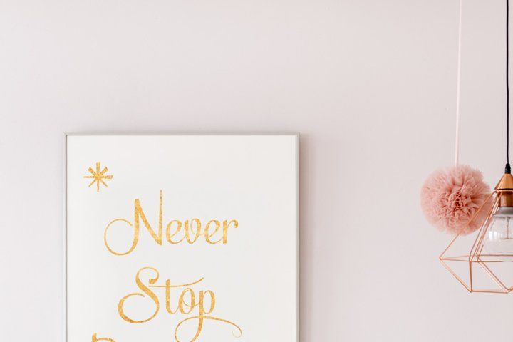 Never Stop Dreaming Poster Inspirational Quote to Print in Gold + SVG files
