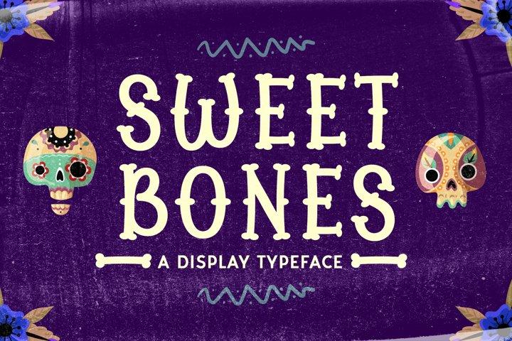 Sweet Bones