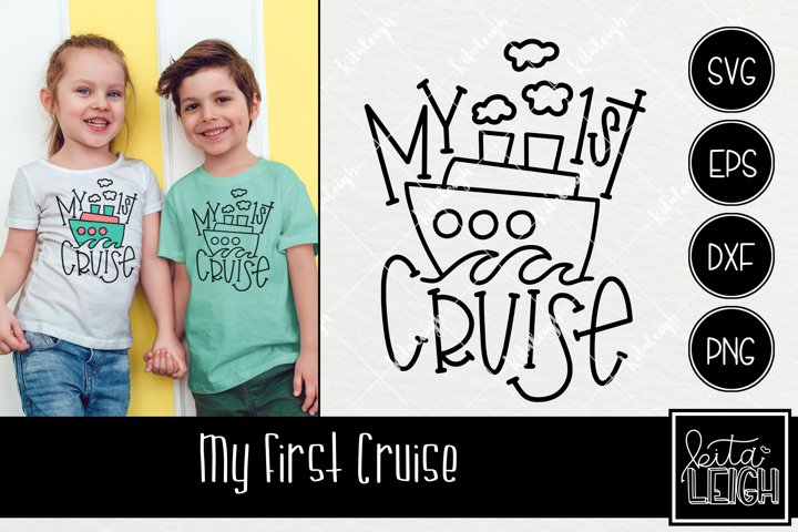My First Cruise Hand Lettered Design