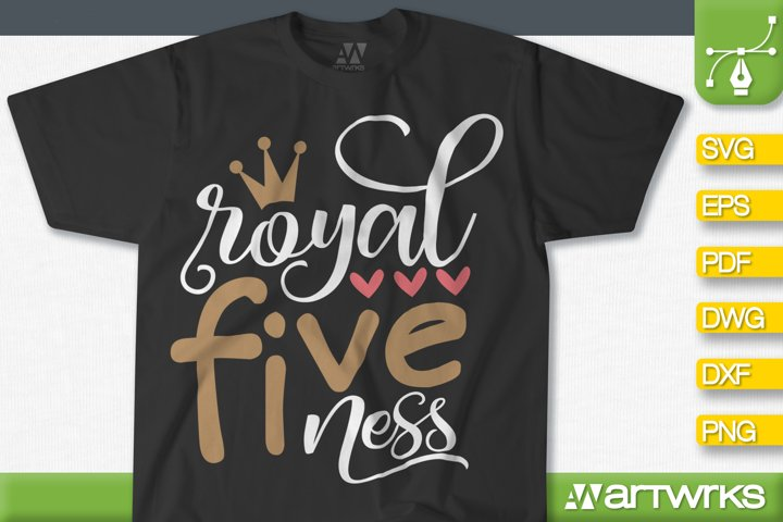 Birthday SVG files for Cricut | Royal Fiveness