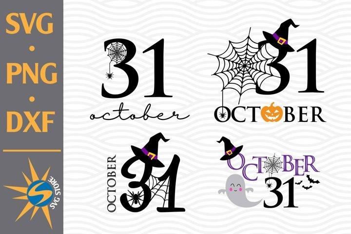 31 October SVG, PNG, DXF Digital Files Include
