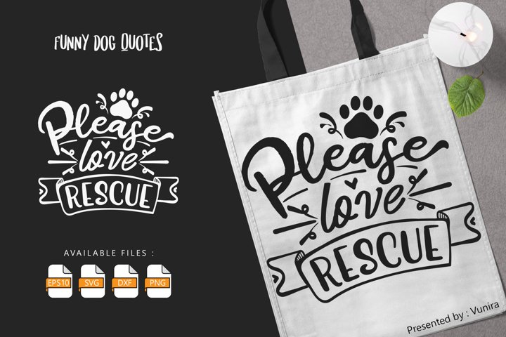 Please Love Rescue | Lettering Quotes