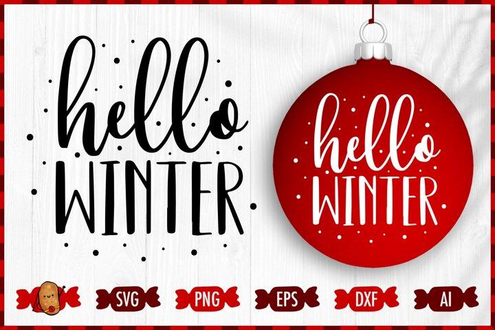 Christmas SVG Cut File - Hello Winter SVG - Winter SVG