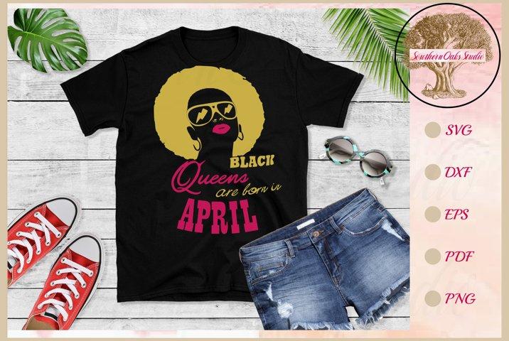 Black queens are born in April birthday t shirt design