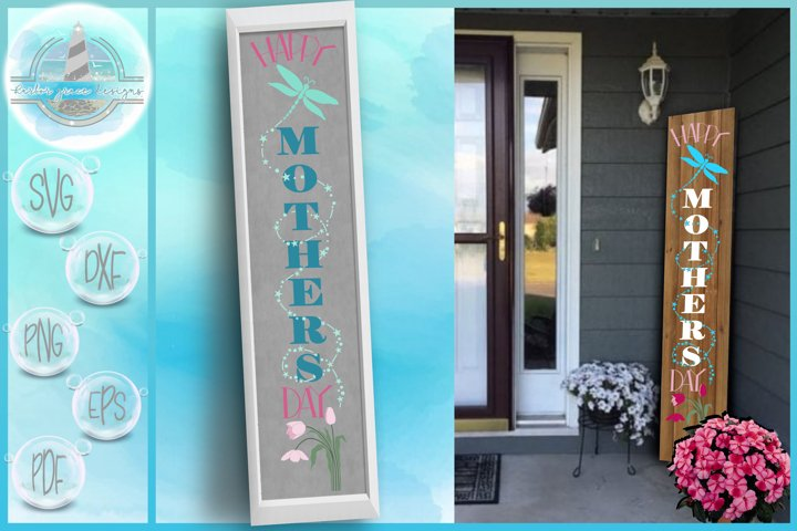 Happy Mothers Day Tall Vertical Front Porch Sign Quote SVG