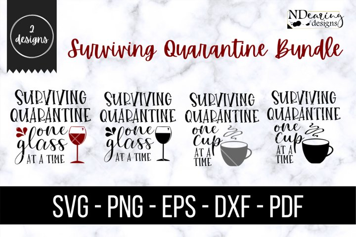 Surviving Quarantine One Sip At A Time Wine Coffee SVG