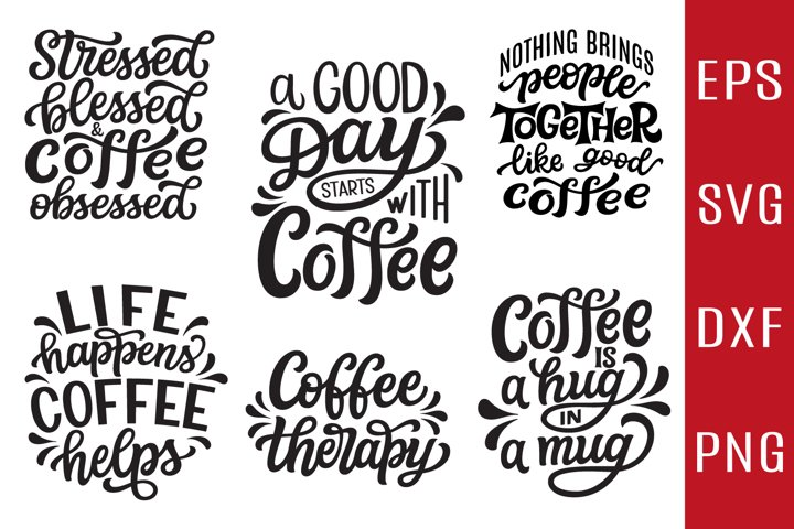 COFFEE SVG Bundle. 6 hand lettering quotes