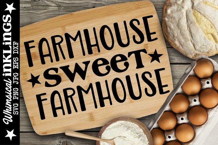 Farmhouse Sweet Farmhouse SVG