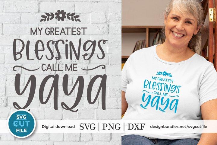 Yaya svg - Blessed Yaya - a grandma yaya svg for crafters