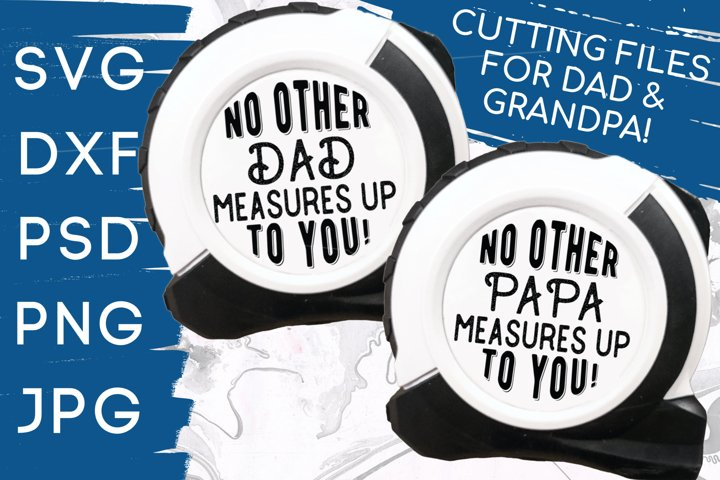 No Other Dad Papa Measures Up To You Fathers Day - Grandpa