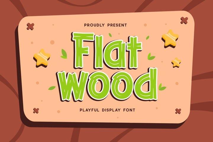 Flatwood - Playful Display Font