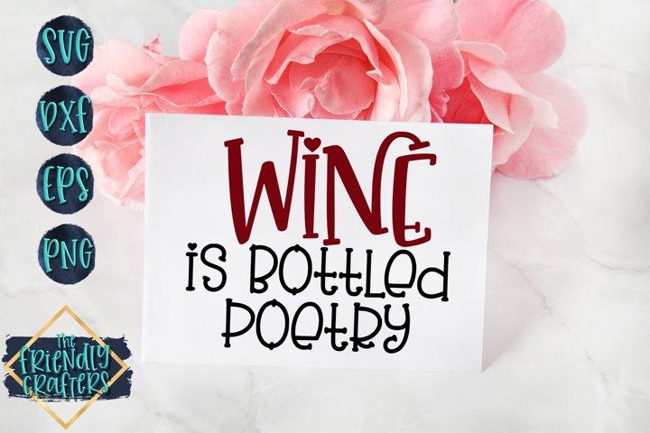 Wine Is Bottled Poetry - Wine SVG