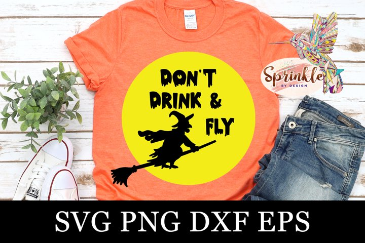 Dont Drink and Fly SVG