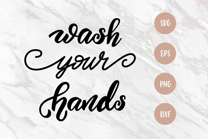 Wash your hands SVG, Bathroom sign SVG, Lettering quote PNG
