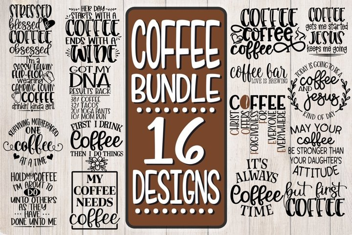 COFFEE Bundle - 16 Designs- SVG PNG EPS DXF