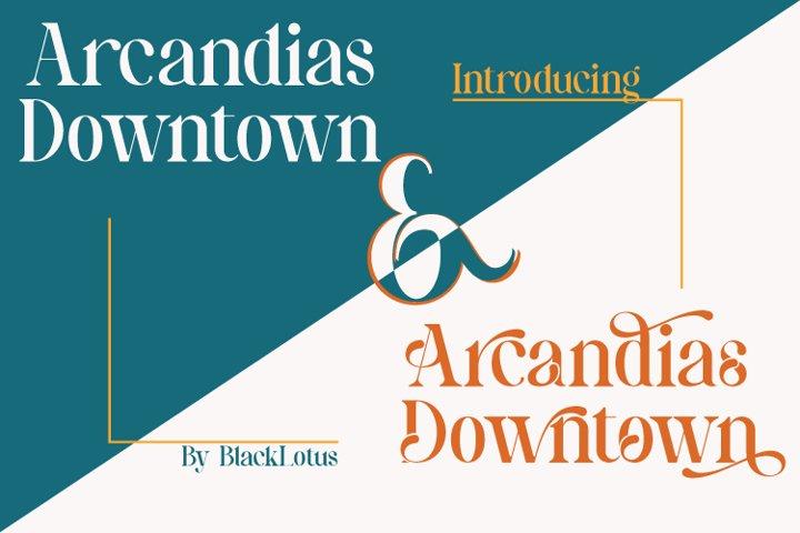 Arcandias Downtown