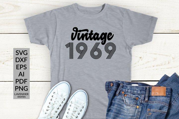 Vintage 1969 SVG - 50 Birthday shirt SVG cut file