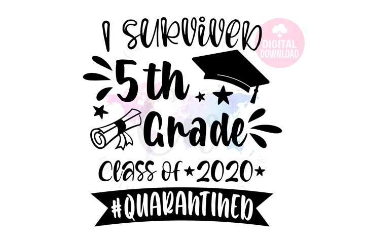 I Survived 5th Grade 2020  School SVG   Quarantined SVG