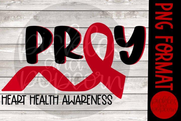Pray - Heart Health Awareness