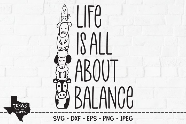 Life Is All About Balance SVG, Country Shirt Design