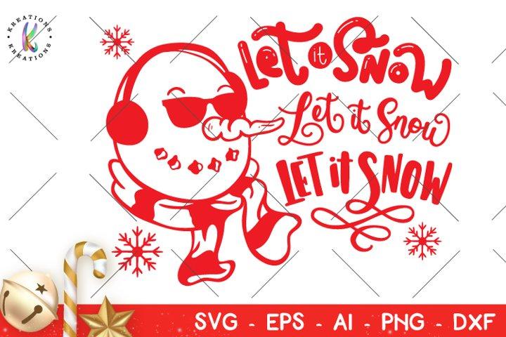 Christmas svg Let it snow svg Snowman svg