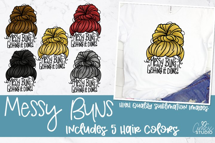 Messy Buns - Sublimation Designs
