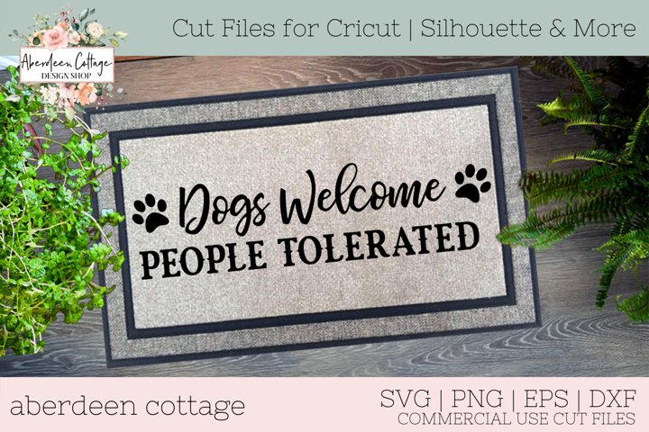 Dogs Welcome People Tolerated Doormat SVG