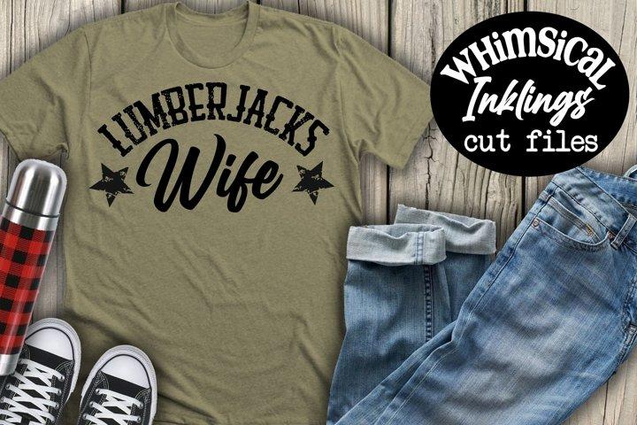 Lumberjacks Wife SVG