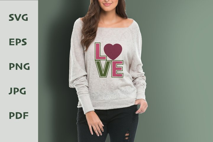 Love Sublimation Designs for t-shirts. Valentines Day SVG