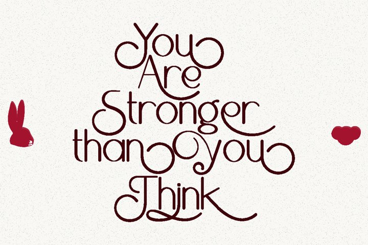 You Are Stronger Than You Think Lettering Quotes
