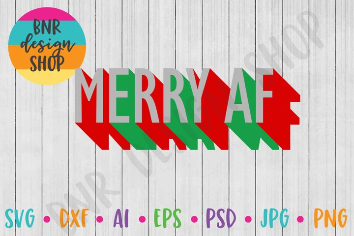 Merry AF SVG, Christmas SVG, SVG File, Cut File