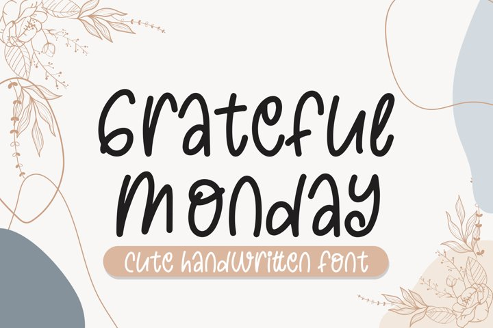 Grateful Monday Cute Font