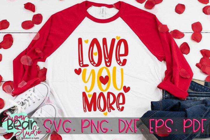 Love You More - A Valentine SVG