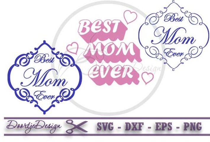 Best Mom Ever Bundle SVG Mothersday