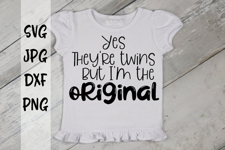 Yes Theyre Twins But I Am The Original, A SVG design