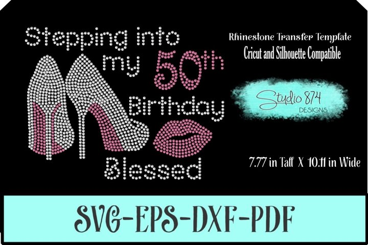 Stepping Into My Birthday Rhinestone Template - Blessed R1