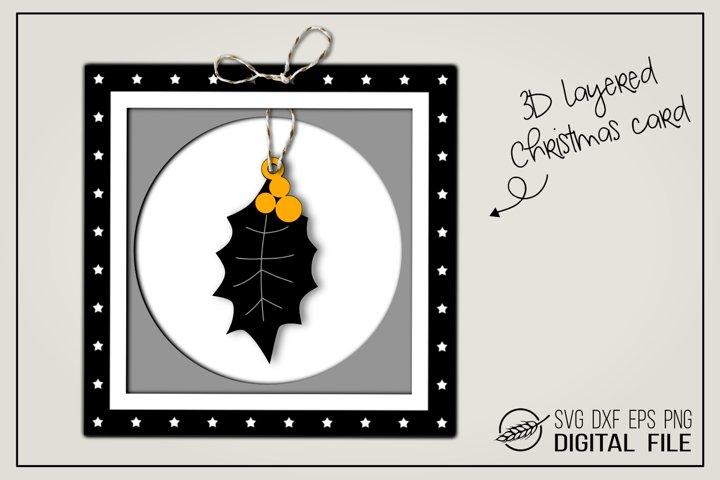 3D layered Christmas card - Holly