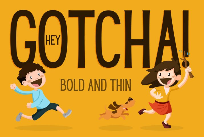 Hey Gotcha! Font - Bold & Thin - Free Font Of The Week