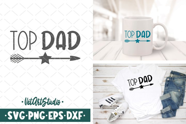 Top dad svg, Fathers day svg, Daddy