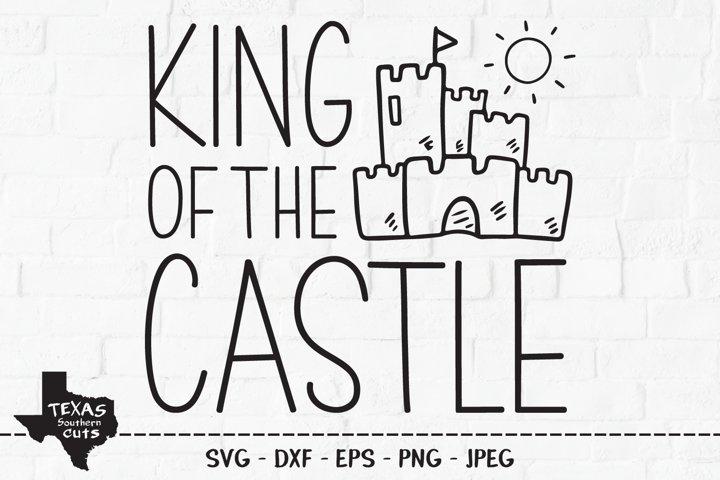 King Of The Castle SVG, Cut File, Summer Shirt Design
