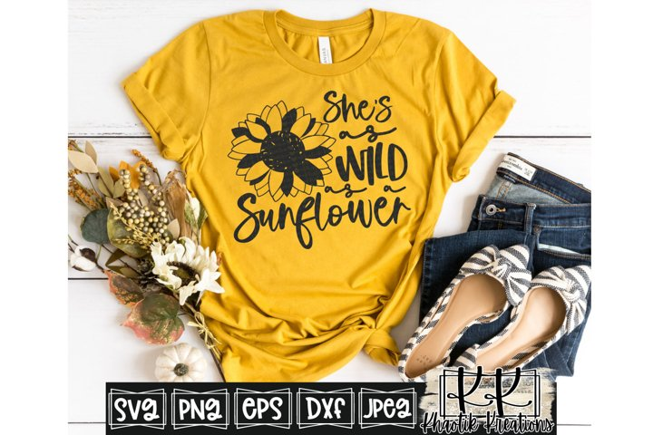 Shes as Wild as a Sunflower Svg, Sunflower Svg, Wild Svg